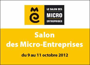 Salon des Micro-Entreprises, du 9 au 11 octobre 2012