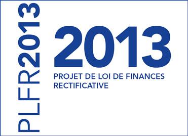Le projet de loi de finances rectificative (PLFR) pour 2013