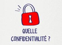 Quelle confidentialité ?