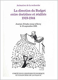 La direction du budget entre doctrines et réalites 1919-1944