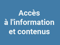Accès à l'information et contenus