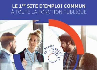 af5ddd88c2b Lancement du site internet Place de l emploi public