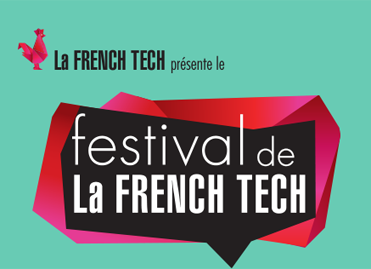Festival de la French Tech, du 4 au 27 juin 2014