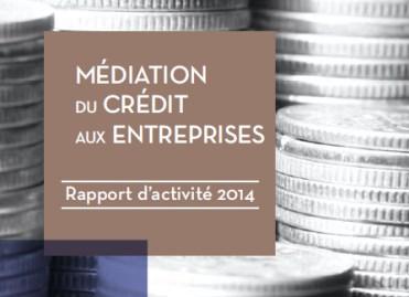 La Médiation du crédit a permis d'aider près de 1.300 entreprises en 2014
