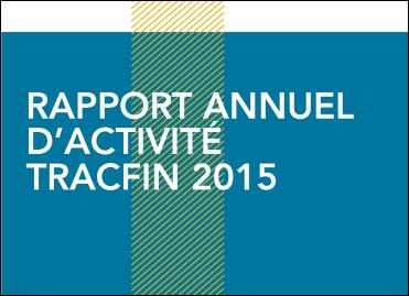 a6b6a0dbd2fcb9 Les chiffres de l activité de Tracfin en 2015 témoignent d une nouvelle  augmentation de l activité de ce service et d une mobilisation accrue des  ...
