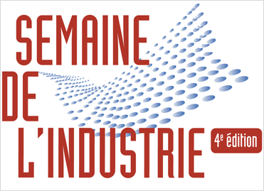 La Semaine de l'industrie du 7 au 13 avril 2014